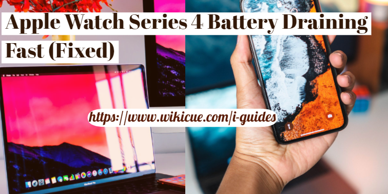 Apple-Watch-Series-4-Battery-Draining-Fast