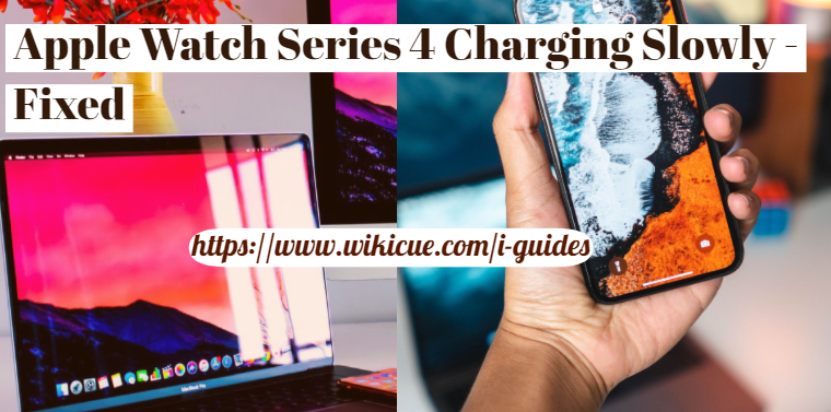 Apple-Watch-Series-4-Charging-Slowly