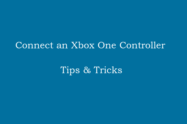 How to Connect an Xbox One Controller