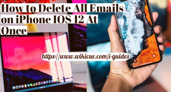 Delete-All-Emails-on-iPhone-IOS-12-At-Once