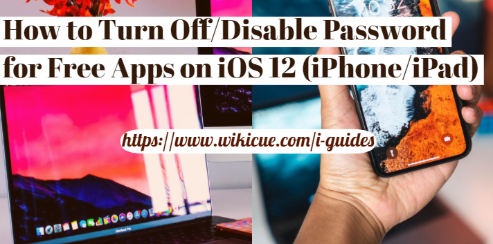 Disable-Password-for-Free-Apps-on-iOS-12