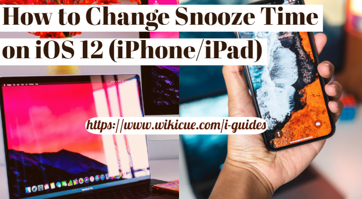 How-to-Change-Snooze-Time-on-iOS-12-iPhone-or-iPad