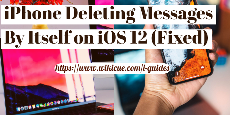 iPhone-Deleting-Messages-By-Itself-on-iOS-12