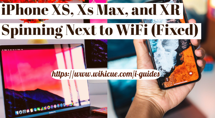 iPhone-XS-Xs-Max-and-XR-Spinning-Next-to-WiFi