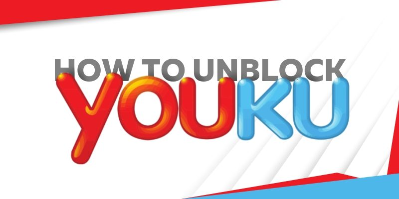 Unlock Youku with Google Chrome